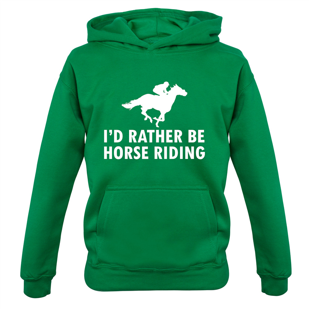Kids Hoodie Equestrian Horses Ride Riding Rider I/'d Rather Be Horse Riding