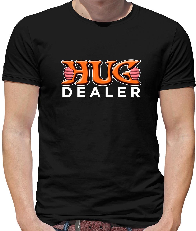 Mens Hug Dealer Tshirt Funny Cute Tee For Ladies